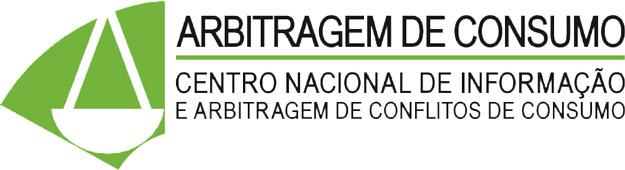 Resolução de Litígios de Consumo - Centro Nacional de Informação e Arbitragem de Conflitos de Consumo